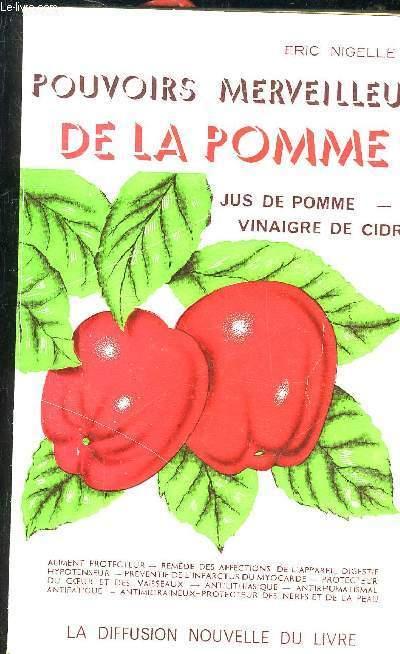 POUVOIRS MERVEILLEUX DE LA POMME - JUS DE POMME VINAIGRE DE CIDRE