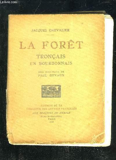 LA FORET TRONCAIS EN BOURBONNAIS