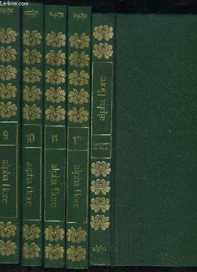 alpha flore encyclopedie des plantes des fleurs et des jardins 13 volumes complets collectif. Black Bedroom Furniture Sets. Home Design Ideas