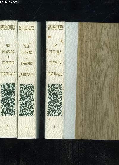 Art plaisirs et travaux du jardinage tome 1 2 et 3 for Travaux jardinage