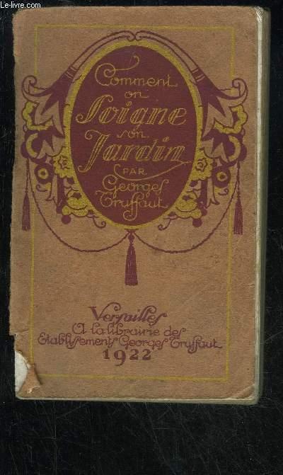 COMMENT ON SOIGNE SON JARDIN - 2 EDITION