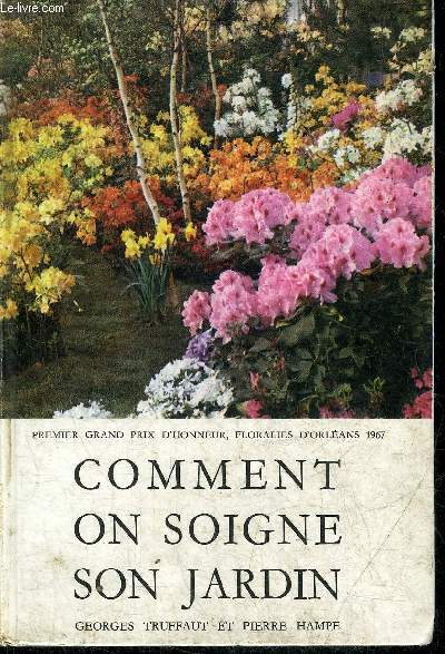 COMMENT ON SOIGNE SON JARDIN - 20E EDITION.
