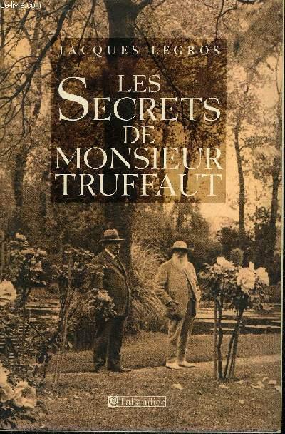 LES SECRETS DE MONSIEUR TRUFFAUT.