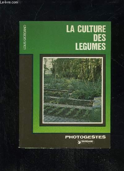 LA CULTURE DES LEGUMES