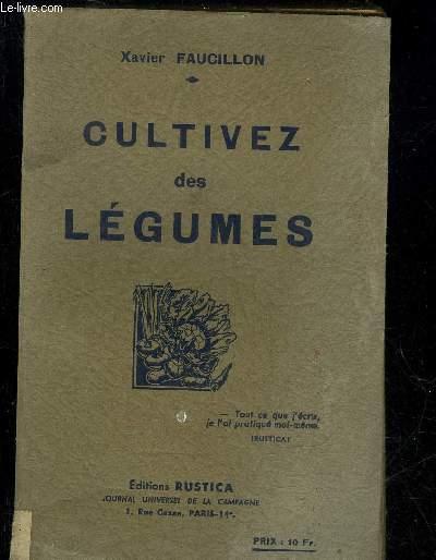 CULTIVEZ DES LEGUMES