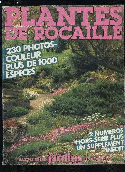 Plantes de rocaille album relie l ami des jardins et de la maison collectif - L ami des jardins et de la maison ...
