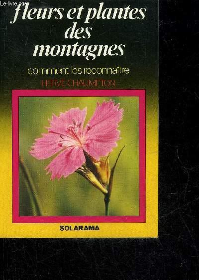 FLEURS ET PLANTES DES MONTAGNES.