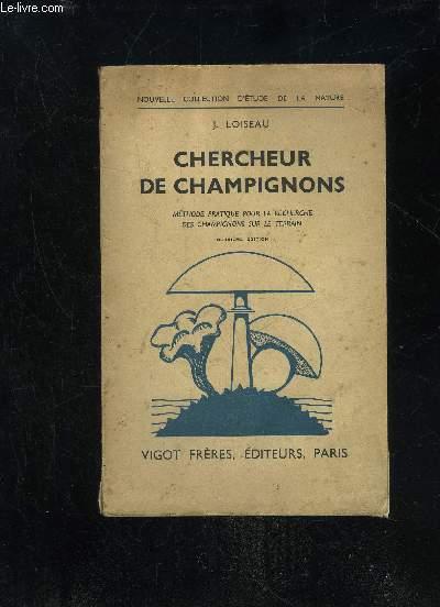 CHERCHEUR DE CHAMPIGNONS