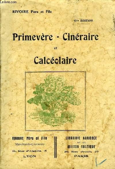 PRIMEVERE CINERAIRE ET CALCEOLAIRE - 6E EDITION.