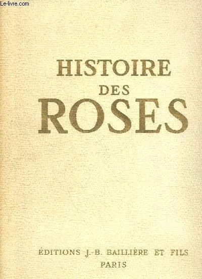 HISTOIRE DES ROSES