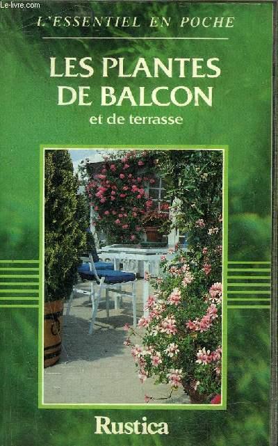 LES PLANTES DE BALCON ET DE TERRASSE.