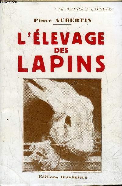 L'ELEVAGE DES LAPINS.