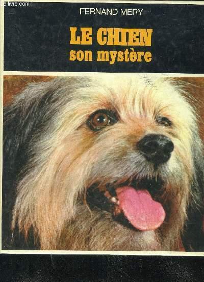 LE CHIEN SON MYSTERE.
