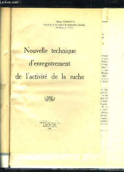NOUVELLE TECHNIQUE D'ENREGISTREMENT DE L'ACTIVITE DE LA RUCHE
