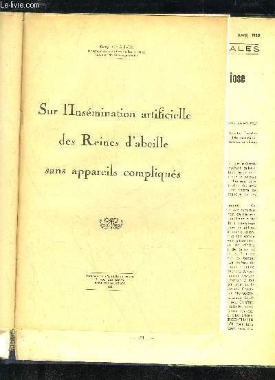 SUR L'INSEMINATION ARTIFICIELLE DES REINES D'ABEILLE SANS APPAREILS COMPLIQUES