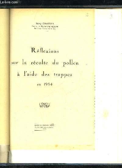 REFLEXIONS SUR LA RECOLTE DU POLLEN A L'AIDE DE TRAPPES EN 1954