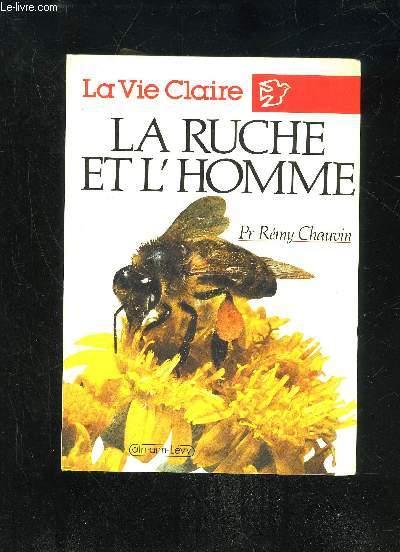 LA RUCHE ET L'HOMME