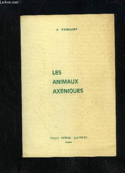 LES ANIMAUX AXENIQUES