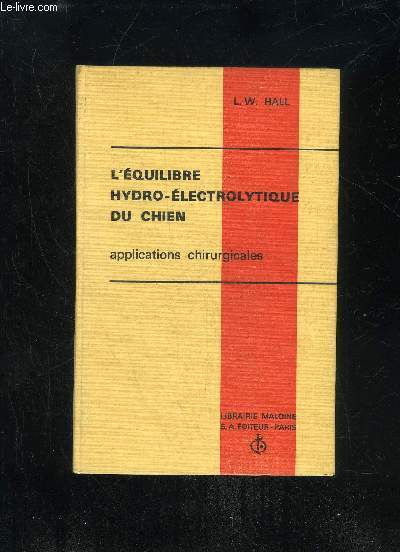 L'EQUILIBRE HYDRO-ELECTROLYTIQUE DU CHIEN - APPLICATIONS CHIRURGICALES