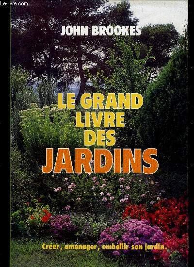 LE GRAND LIVRE DES JARDINS