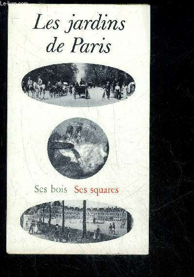 PROMENADES DANS LES JARDINS DE PARIS SES BOIS ET SES SQUARES