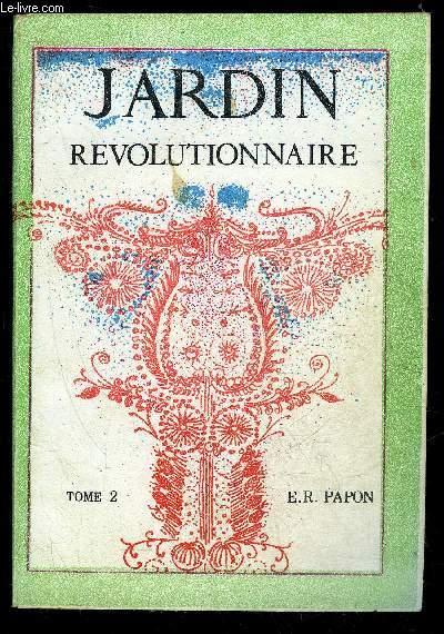 JARDIN REVOLUTIONNAIRE TOME 2