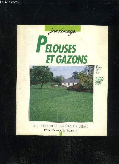 PELOUSES ET GAZONS - COLLECTION JARDINAGE