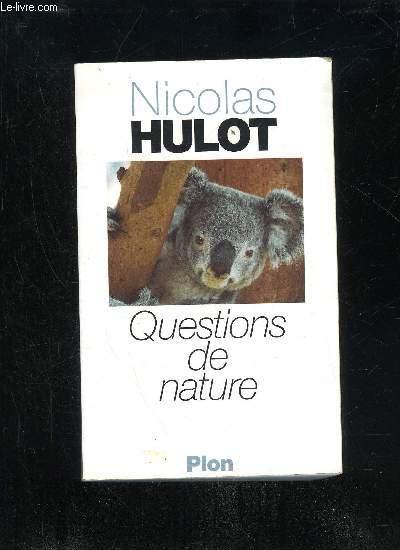 QUESTIONS DE NATURE