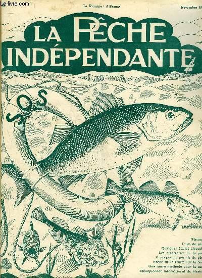 LA PECHE INDEPENDANTE N° 81 - A propos du permis de Pêche, M. Peyaud..Trucs de Pêche, J.-J. Dauplay.Pêche de la Truite sur la Saulx, J. Pothion et A. Charoy.Quelques étangs higoudens, A. HametLes bizarreries de la pêche, S. R.La Perche