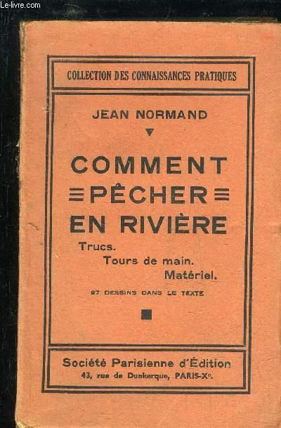 COMMENT PECHER EN RIVIERE - TRUCS TOURS DE MAIN MATERIEL