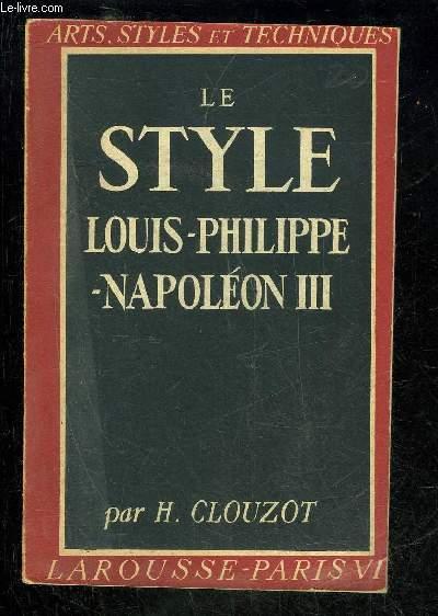 LE STYLE LOUIS-PHILIPPE-NAPOLEON III - ARTS, STYLE ET TECHNIQUES