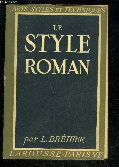 LE STYLE ROMAN- ARTS, STYLE ET TECHNIQUES