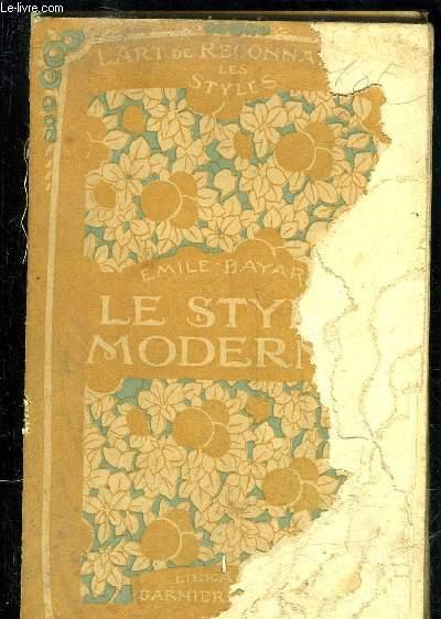 LE STYLE MODERNE - L'ART DE RECONAITRE LES STYLES