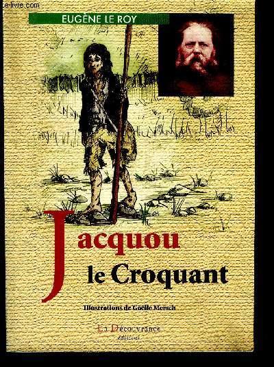 JACQUOU LE CROQUANT.