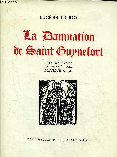 LA DAMNATION DE SAINT GUYNEFORT.