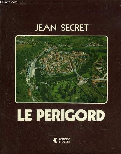 LE PERIGORD.
