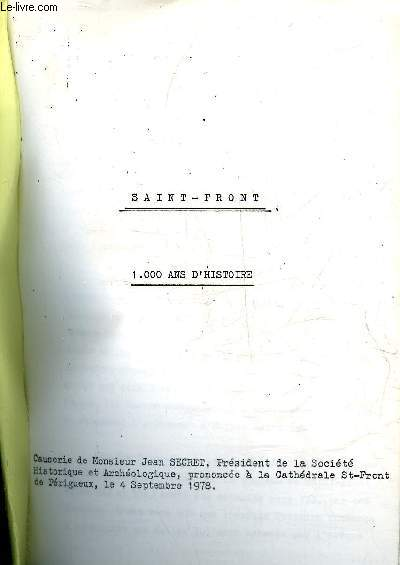 SAINT FRONT 1000 ANS D'HISTOIRE  - PERIGORD BLANC.