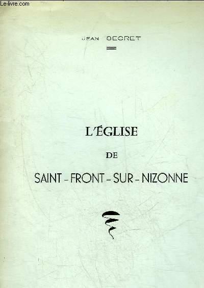 L'EGLISE DE SAINT FRONT SUR NIZONNE  - PERIGORD BLANC.