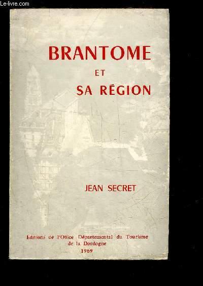BRANTOME ET SA REGION - PERIGORD VERT.