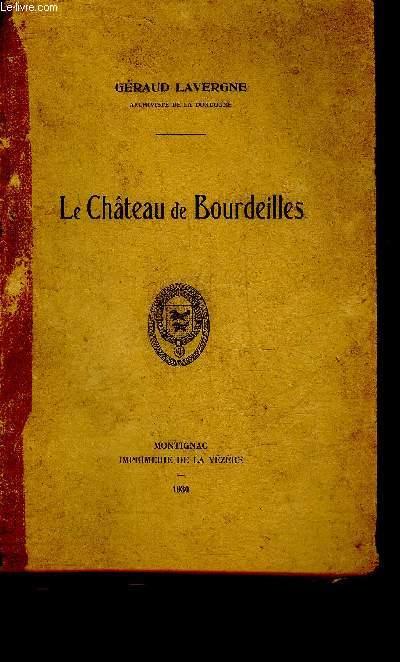LE CHATEAU DE BOURDEILLES - PERIGORD VERT.