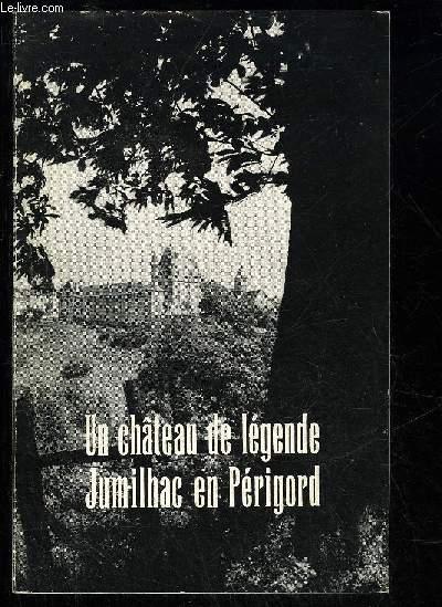 LE CHATEAU DE JUMILHAC A JUMILHAC LE GRAND - PERIGORD VERT.