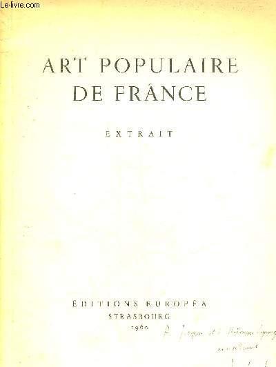 ART POPULAIRE DE FRANCE EXTRAIT - L'ART POPULAIRE RELIGIEUX EN PERIGORD + ENVOI DE L'AUTEUR.