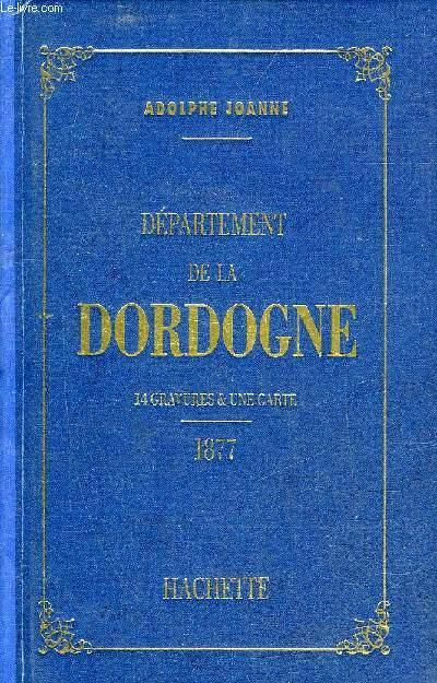 GEOGRAPHIE DU DEPARTEMENT DE LA DORDOGNE.