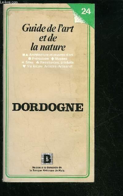 GUIDE DE L'ART ET DE LA NATURE DORDOGNE.