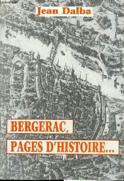 BERGERAC PAGES D'HISTOIRE - PERIGORD POURPRE.