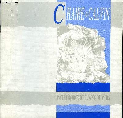 LES SCULPTURES MAGDALENIENNES DE LA CHAIRE A CALVIN COMMUNE DE MOUTHIERS SUR BOEME - COLLECTION PATRIMOINE DE L'ANGOUMOIS N°5.