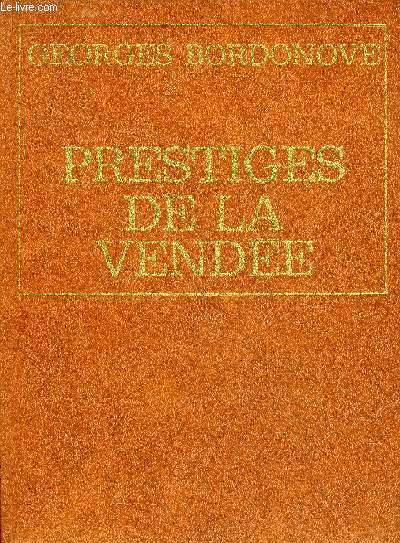 PRESTIGES DE LA VENDEE.