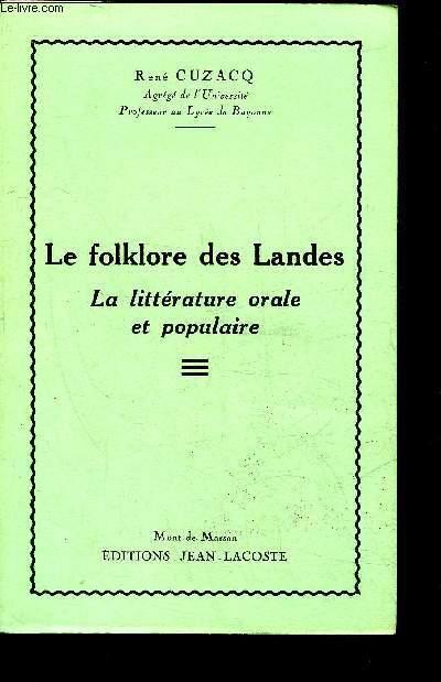 LE FOLKLORE DES LANDES LA LITTERATURE ORALE ET POPULAIRE.