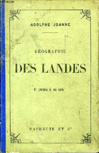 GEOGRAPHIE DES LANDES / 4E EDITION.