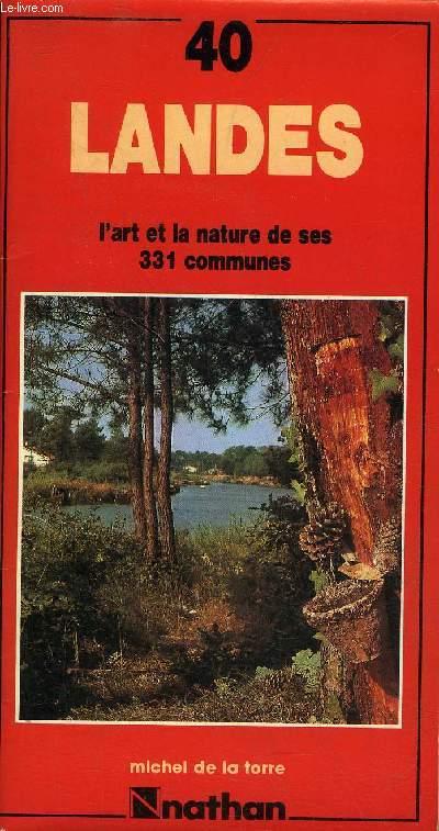 LANDES L'ART ET LA NATURE DE SES 331 COMMUNES.